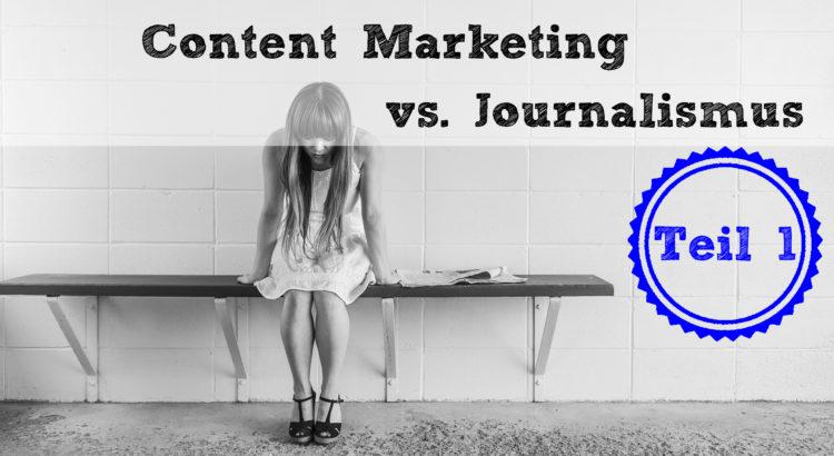 Content Marketing vs. Journalismus