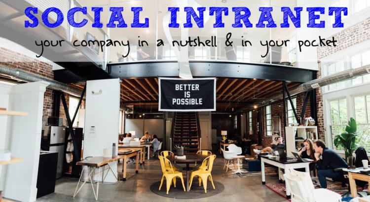Bessere interne Unternehmenskommunikation durch Social Intranets