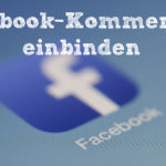 Facebook-Kommentare in Websites einbinden