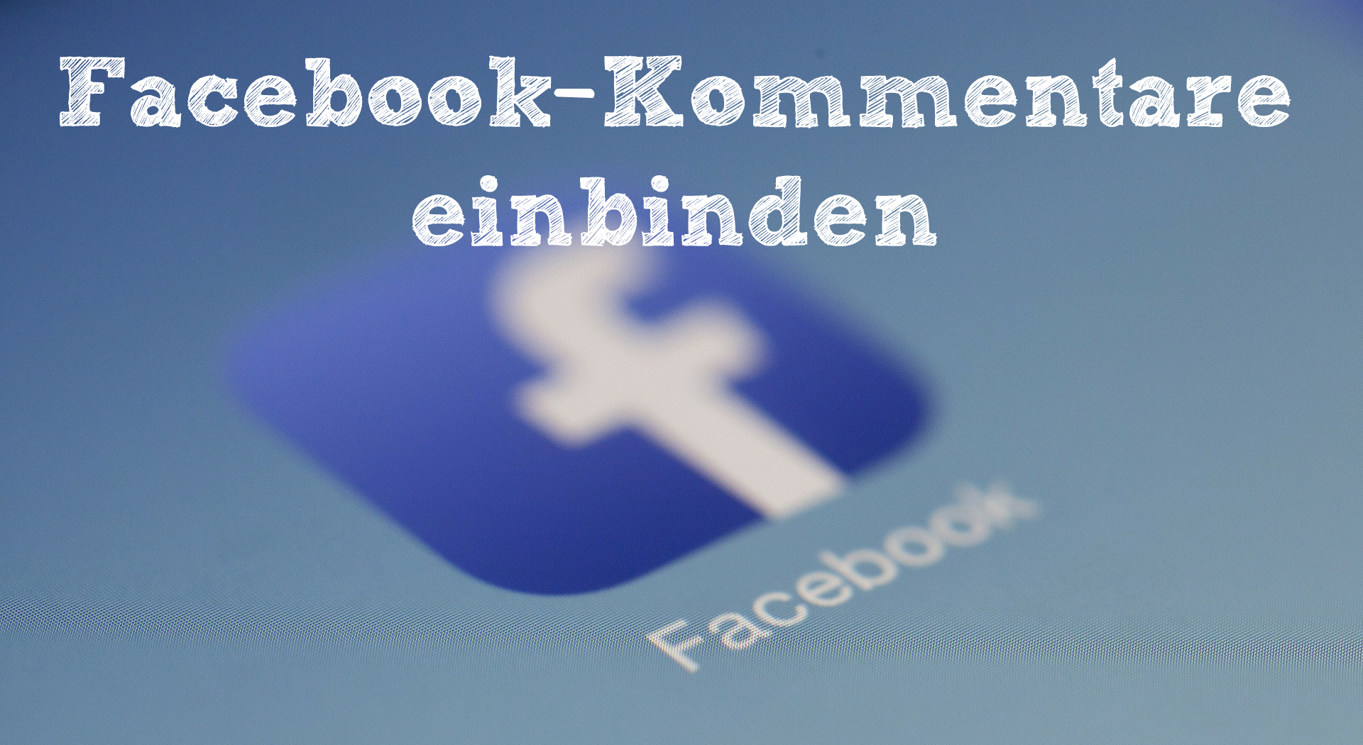 Facebook Kommentare in Websites einbinden