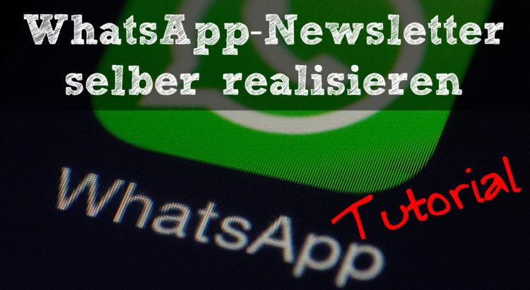 WhatsApp-Newsletter Tutorial