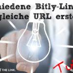 Verschiedene Bitly-Links für die gleiche Ziel-URL erstellen
