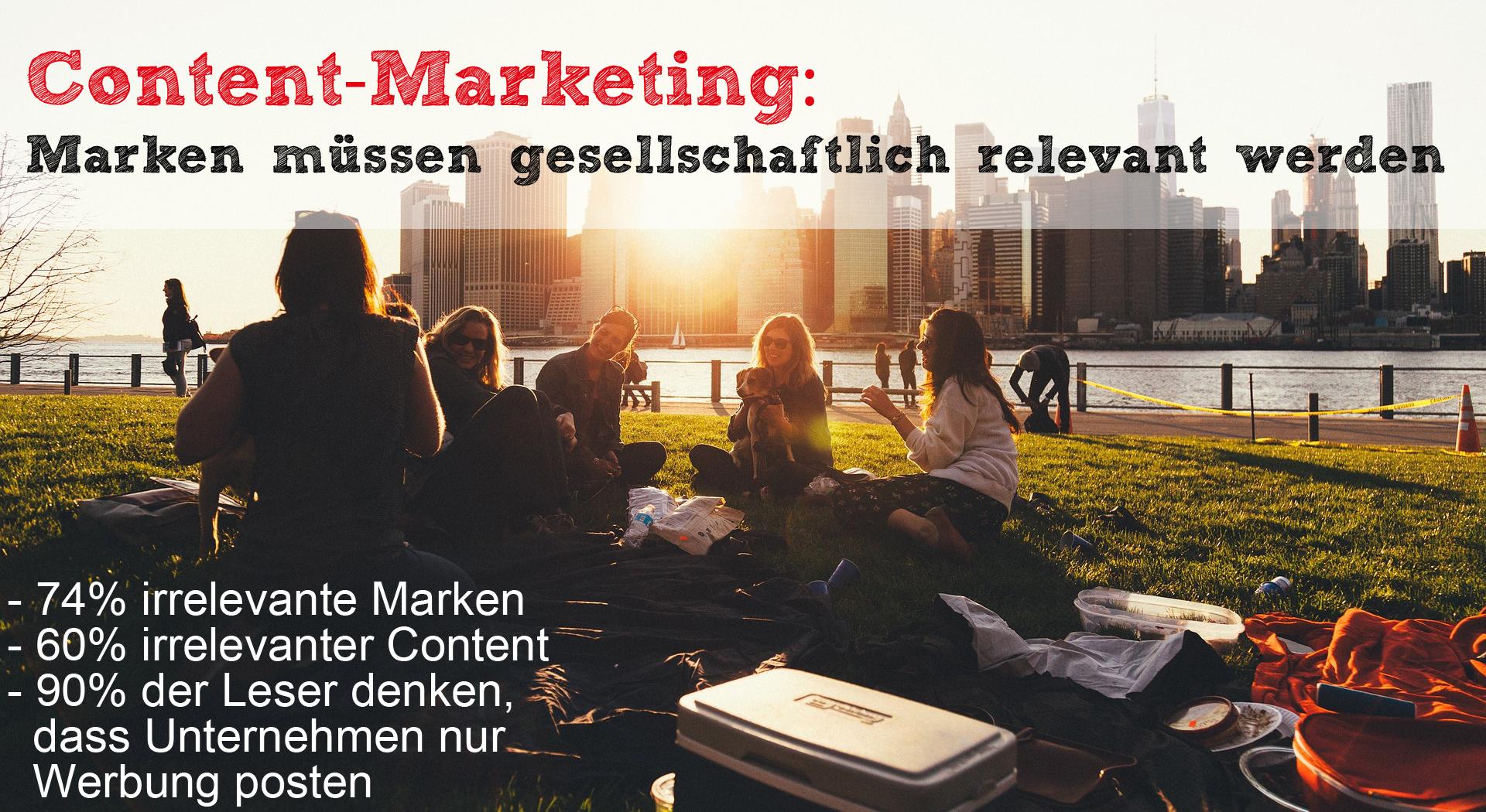 Content-Marketing: Marken müssen gesellschaftlich relevant werden