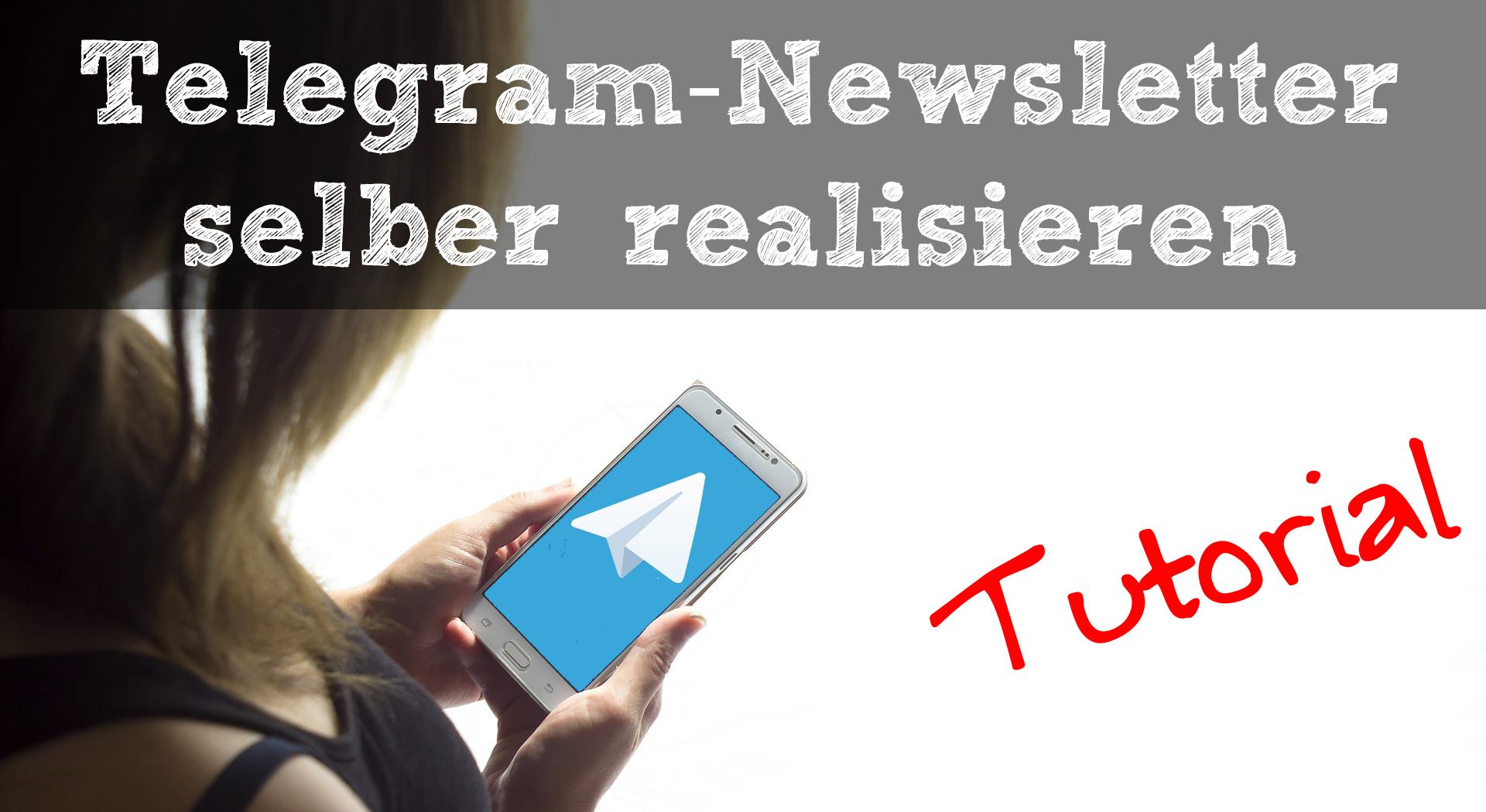 Telegram-Newsletter Tutorial