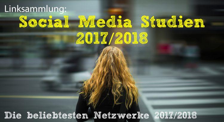Linksammlung: Social Media Studien 2017/2018 und Teenager