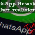 WhatsApp-Newsletter ohne Newsletter-Anbieter realisieren – per Gruppe (Teil 2)