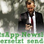 WhatsApp-Newsletter zeitversetzt senden (ohne ROOT)