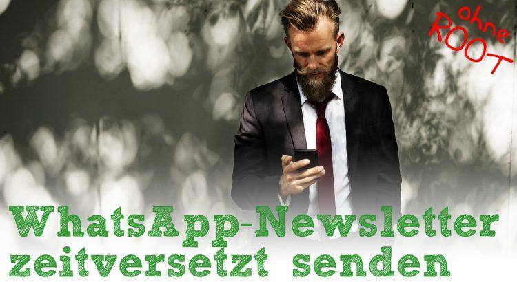 WhatsApp-Newsletter zeitversetzt senden - Header
