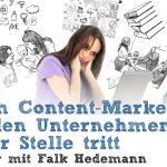Interview mit Falk Hedemann: Warum Content-Marketing in vielen Unternehmen auf der Stelle tritt