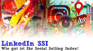 Wie gut ist Ihr Social Selling Index auf LinkedIn?