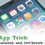 WhatsApp Trick: Text formatieren und fett schreiben