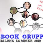 NEWS: Facebook-Gruppen - Sommer 2019